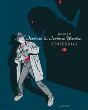 Jérôme K. Jérôme Bloche ; intégrale t.2 - Couverture - Format classique