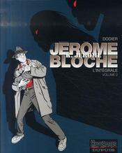 Jérôme K. Jérôme Bloche ; intégrale t.2 - Intérieur - Format classique