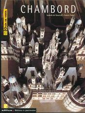 Chambord, Guide De Visite - Intérieur - Format classique
