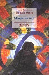 Changer la vie - Intérieur - Format classique