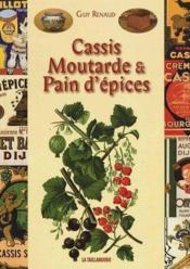 Cassis, Moutarde Et Pain D'Epices - Couverture - Format classique