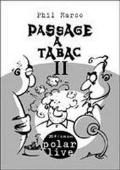 Passage à tabac t.2 - Intérieur - Format classique