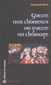 Guerre Aux Chomeurs Ou Guerre Au Chomage - Intérieur - Format classique