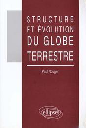 Structure Et Evolution Du Globe Terrestre - Intérieur - Format classique