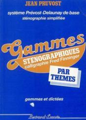 Gammes Steno Par Themes (G Dictees) - Couverture - Format classique