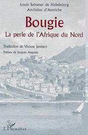 Bougie ; La Perle De L'Afrique Du Nord - Intérieur - Format classique