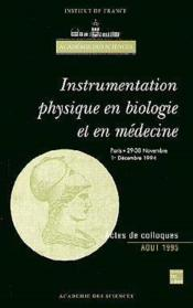 Instrumentation Physique En Biologie Et En Medecine - Couverture - Format classique