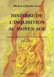 Histoire De L'Inquisition Au Moyen-Age - Tome 3 - Intérieur - Format classique