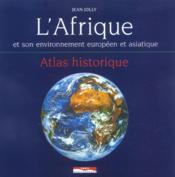 L'Afrique Et Son Environnement Européen Et Asiatique - Couverture - Format classique
