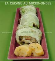 La cuisine au micro-ondes - Couverture - Format classique