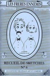 Les freres ennemis t.6 . recueil de sketches - Couverture - Format classique
