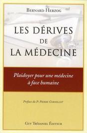 Les Derives De La Medecine - Intérieur - Format classique