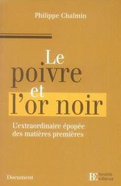 Le poivre et l'or noir - Intérieur - Format classique