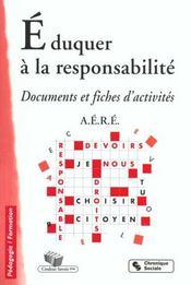 Eduquer A La Responsabilite 2eme Edition - Intérieur - Format classique