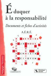 Eduquer A La Responsabilite 2eme Edition - Couverture - Format classique