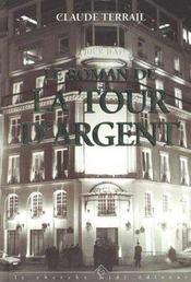 Le Roman De La Tour D'Argent - Intérieur - Format classique