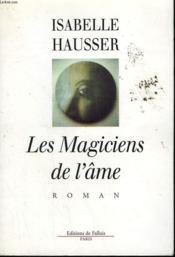 Les magiciens de l'ame - Couverture - Format classique