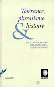 Tolerance Pluralisme Et Histoire - Couverture - Format classique