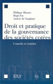 Droit et pratique de la gouvernance des sociétés cotées - Couverture - Format classique