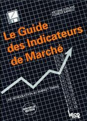 Le guide des indicateur de marché ; une introduction au market timing - Couverture - Format classique