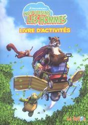 Nos Voisins Les Hommes ; Livre D'Activites - Intérieur - Format classique