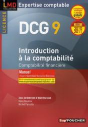 DSCG 9 ; introduction à la comptabilité ; manuel (édition 2010/2011)  - Alain Burlaud