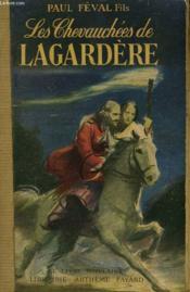 Les Chevauchees De Lagardere. Collection Le Livre Populaire N° 113. - Couverture - Format classique
