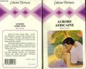 Aurore Africaine - The Passionate Escape - Couverture - Format classique