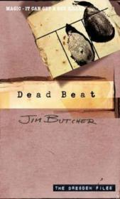 Vente livre :  DEAD BEAT - DRESDEN FILES 7  - Jim Butcher
