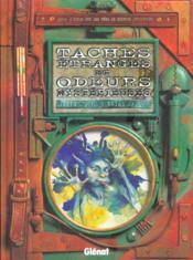 Taches Etranges Et Odeurs Mysterieuses - Couverture - Format classique