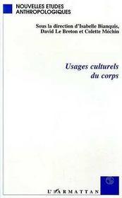 Usages Culturels Du Corps - Intérieur - Format classique