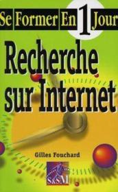 Se Former En 1 Jour : Recherche Sur Internet - Couverture - Format classique