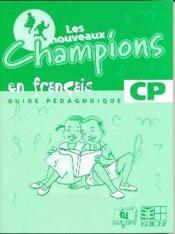 Nouveaux champions français ; guide pédagogique cp - Couverture - Format classique