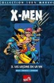 X-men t.3 ; les leçons de la vie - Couverture - Format classique