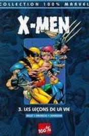 X-men t.3 ; les leçons de la vie - Intérieur - Format classique