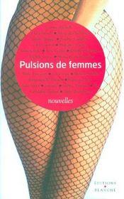 Pulsions de femmes - Intérieur - Format classique