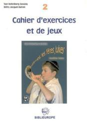 Celebrons Les Fetes Juives Exercices Et Jeux Niveau 2 - Couverture - Format classique