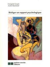 Rédiger un rapport psychologique - Intérieur - Format classique