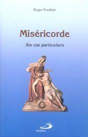 Misericorde ; six cas particuliers - Intérieur - Format classique