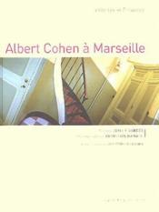 Albert Cohen à Marseille - Couverture - Format classique