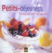 Petits Dejeuners ; Recettes Pour Gourmets Matinaux - Intérieur - Format classique