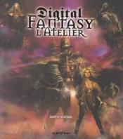 Digital fantasy ; l'atelier - Couverture - Format classique