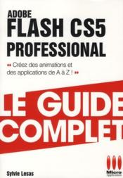 Vente livre :  Flash CS5 Professional  - Sylvie Lesas