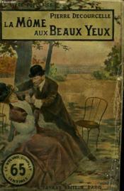 La Mome Aux Beaux Yeux. Collection Le Livre Populaire. - Couverture - Format classique
