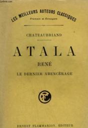 Atala Suivi De Rene Suivi De Le Dernier Abencerage. - Couverture - Format classique