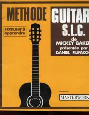 La Methode S.L.C. De Guitare De Mackey Baker - Couverture - Format classique