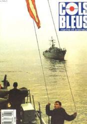 COLS BLEUS. HEBDOMADAIRE DE LA MARINE ET DES ARSENAUX N°2009 DU 5 NOVEMBRE 1988. AVEC LES CHASSEURS DE MINE DU NORD par LE CAPITAINE DE FREGATE DE MASSON D'AUTUME / VIVITE INSOLITE AU SERVICE HISTORIQUE DE LA MARINE / MONITEUR DE LA FLOTTE, MOUVEMENT... - Couverture - Format classique