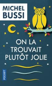Vente  On la trouvait plutôt jolie  - Michel Bussi
