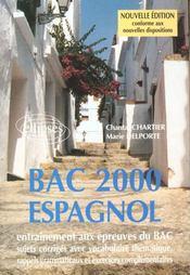 Bac 2000 Espagnol Entrainement Aux Epreuves Du Bac Sujets Corriges Avec Vocabulaire Nouvelle Edition - Intérieur - Format classique