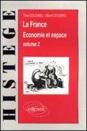 La France Economie Et Espace Volume 2 - Intérieur - Format classique